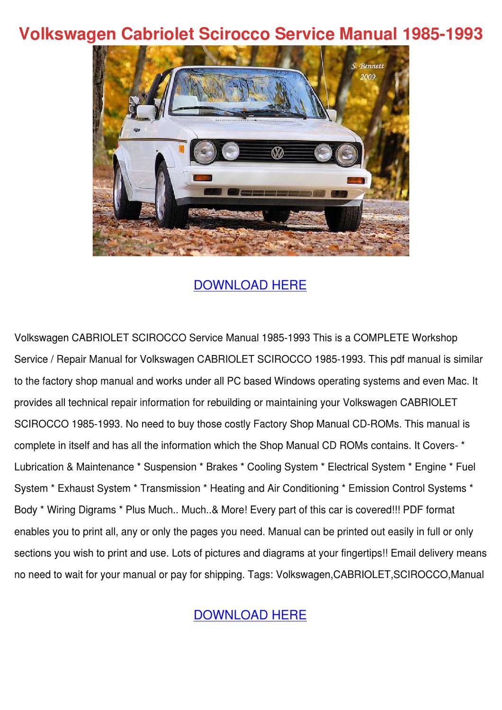 Volkswagen Cabriolet Scirocco Service Manual by HollisFrancis - issuu