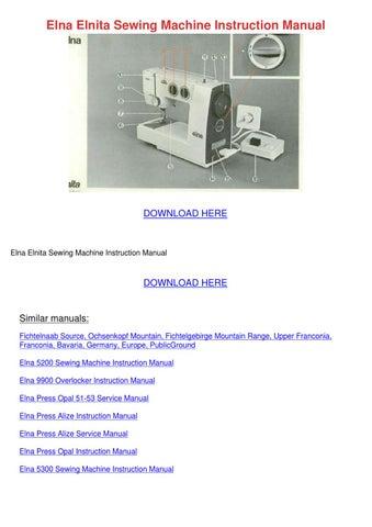 Elna Elnita Sewing Machine Instruction Manual by MurielMoses - issuu