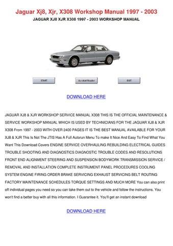 Jaguar Xj8 Xjr X308 Workshop Manual 1997 2003 by MurielMoses - issuu