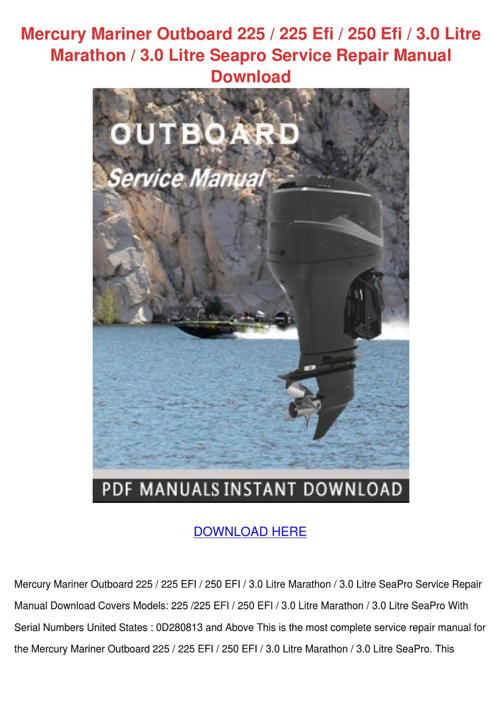 mercury mariner outboard 225 225 efi 250 efi by