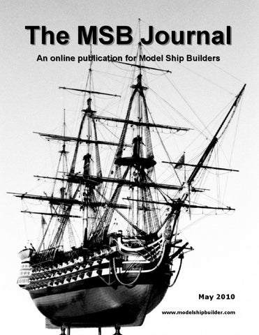 The msb journal may 2010 by msb journal issuu the msb journal an online publication for model ship builders publicscrutiny Image collections