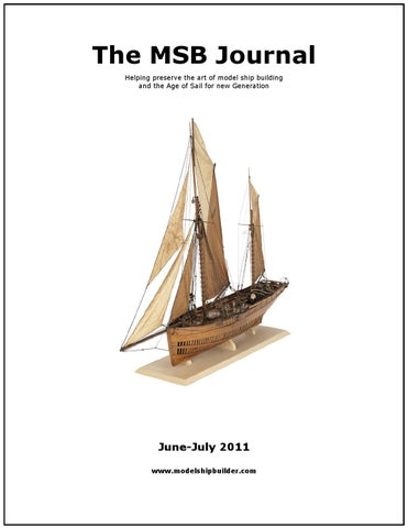 The msb journal june 2011 by msb journal issuu the msb journal helping preserve the art of model ship building and the age of sail for new generation publicscrutiny Image collections