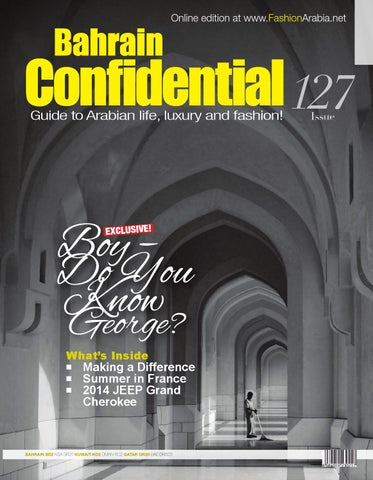 69612d3f69 Bahrain Confidential July 2013 Issue by Arabian Magazines - issuu
