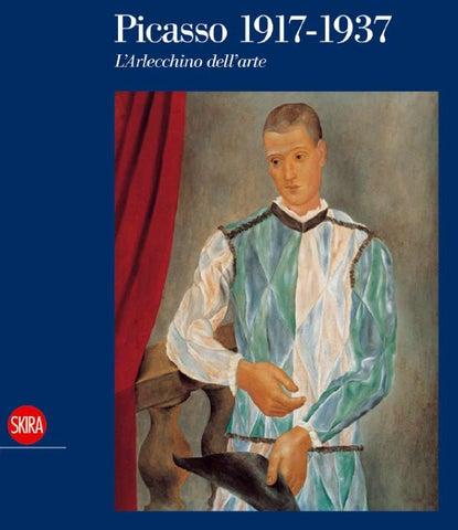 Picasso 1917 1937 L Arlecchino Dell Arte By Skira Editore Issuu