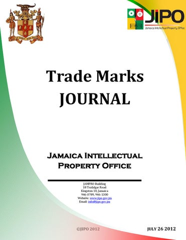 July 2012 Trade Mark Journal by Jamaica Intellectual