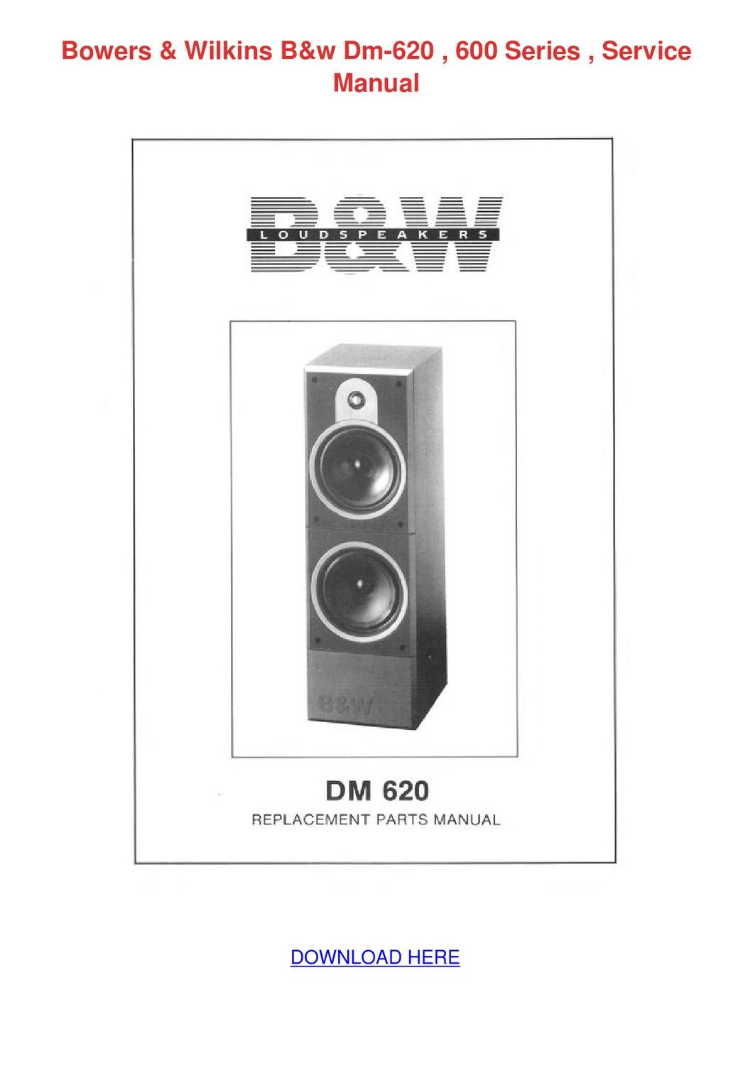 Bowers Wilkins Bw Dm 620 600 Series Service M By Arielleyarborough