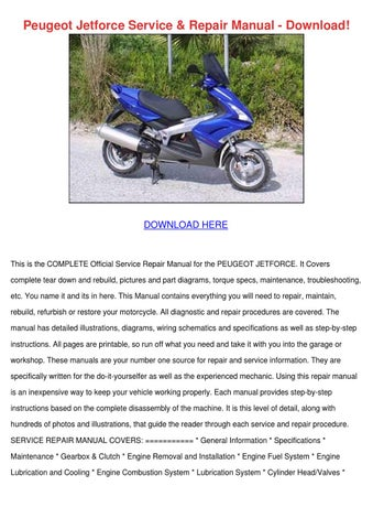 Peugeot Jetforce Service Repair Manual Downlo By Jonashargis Issuu