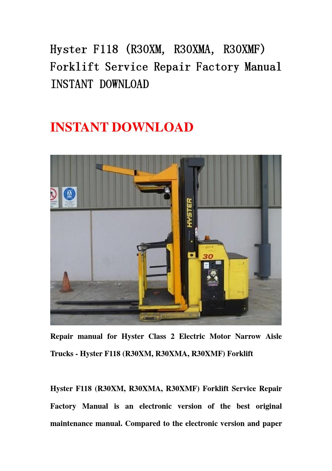 Hyster F118  R30xm  R30xma  R30xmf  Forklift Service