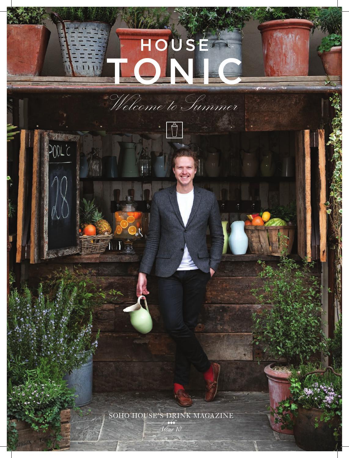 Soho House Shoreditch: House Tonic Issue 10 By Soho House