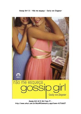 ae1b88bbf2 Cecily Von Ziegesar - Gossip Girl  11 Não Me Esqueça by Gabriele - issuu