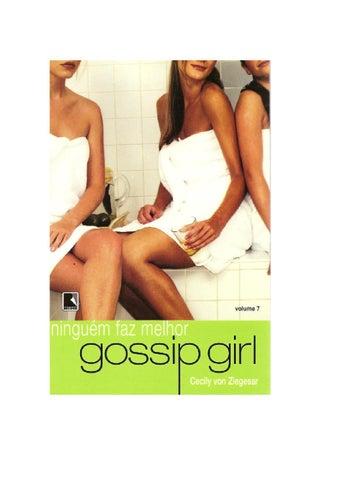 66df80d1284c21 Cecily Von Ziegesar - Gossip Girl #07 Ninguém Faz Melhor by Gabriele ...