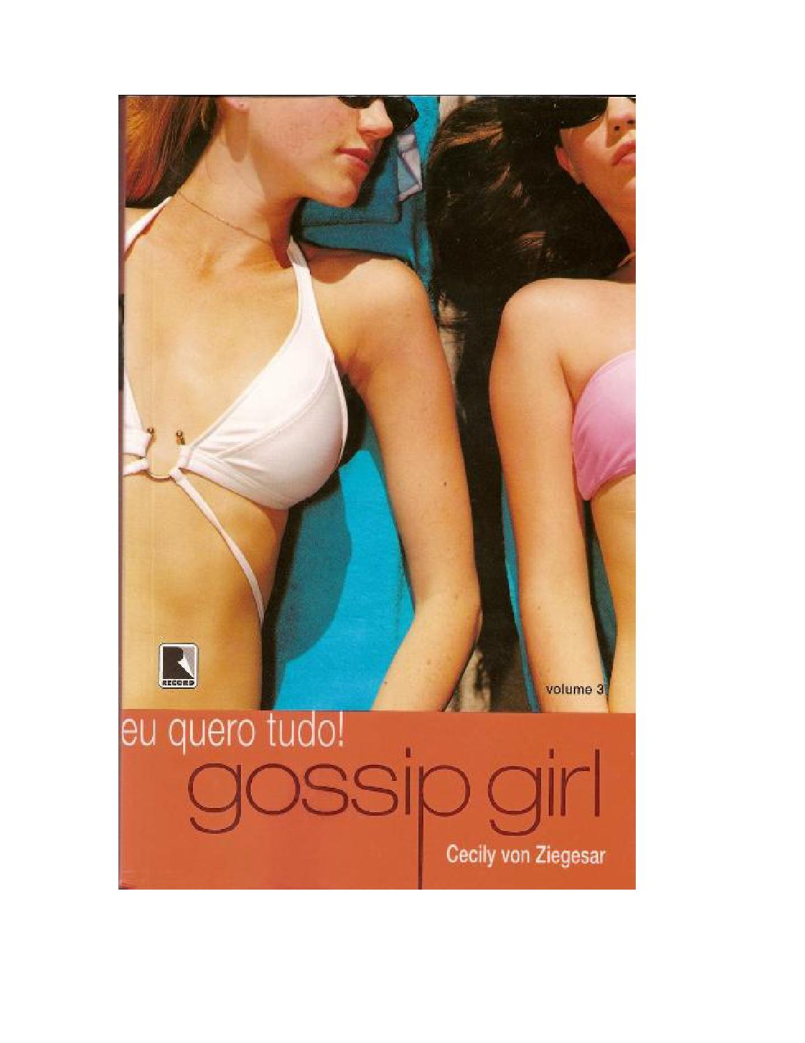 c8bd49f1f Cecily Von Ziegesar - Gossip Girl  03 Eu Quero Tudo by Gabriele - issuu