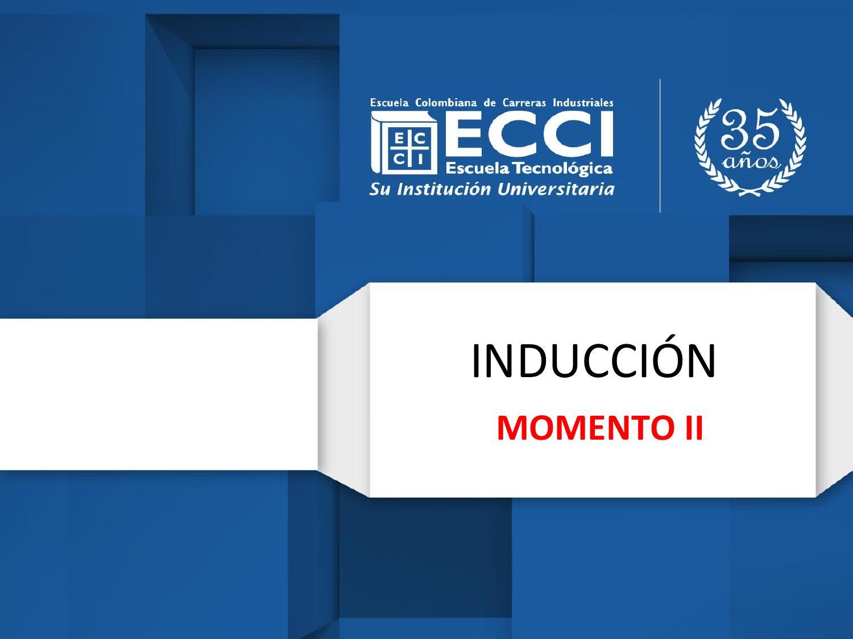 Anexo 8 3 presentacion de induccion a la virtualidad (1) momento 2 ...