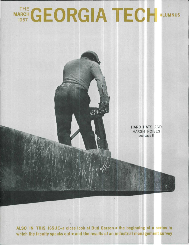 Georgia Tech Alumni Magazine Vol  45, No  06 1967