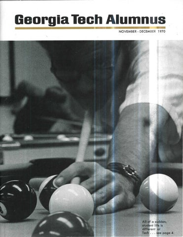Georgia Tech Alumni Magazine Vol  49, No  02 1970 by Georgia Tech