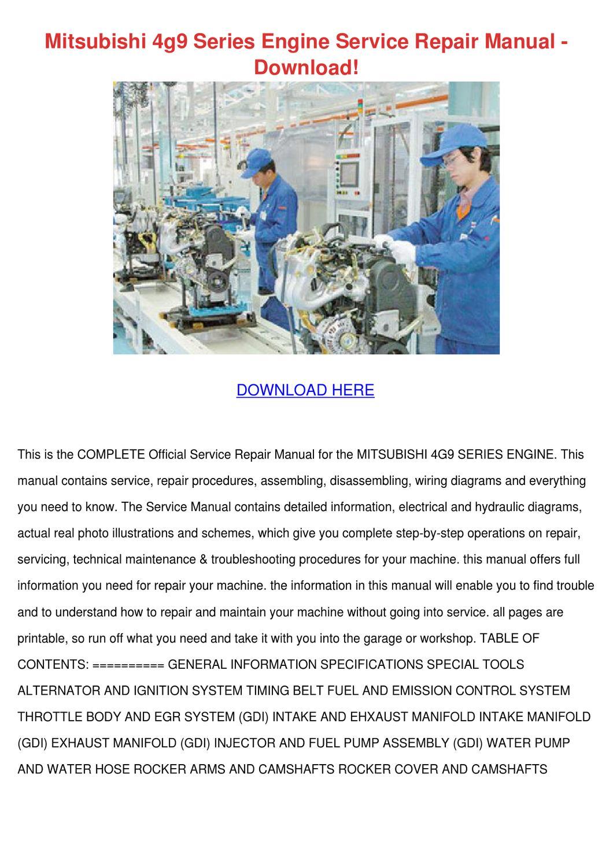 Mitsubishi 4g9 Series Engine Service Repair M by ... on massey harris wiring diagrams, alfa romeo wiring diagrams, austin healey wiring diagrams, triumph wiring diagrams, gravely wiring diagrams, hatz diesel wiring diagrams, ge wiring diagrams, klipsch wiring diagrams, westinghouse wiring diagrams, honda wiring diagrams, vw wiring diagrams, plymouth wiring diagrams, mini cooper wiring diagrams, crestron wiring diagrams, lg wiring diagrams, lincoln wiring diagrams, mahindra wiring diagrams, studebaker wiring diagrams, international wiring diagrams, delorean wiring diagrams,