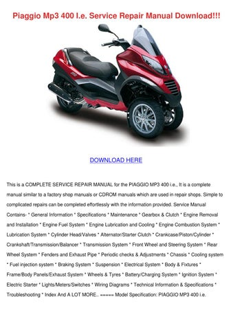 piaggio mp3 400 ie service repair manual down by jacobgibbons issuu. Black Bedroom Furniture Sets. Home Design Ideas