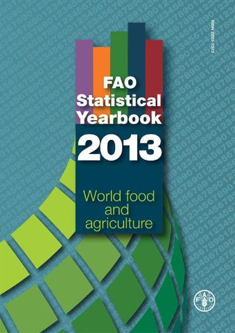 fao statistical yearbook 2013 by food and agriculture organization