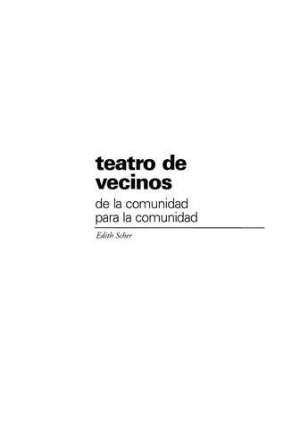 Teatro de vecinos de la comunidad para la comunidad by Ministerio de ...