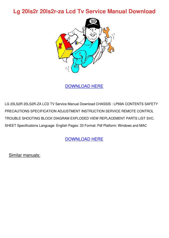 Lg 20ls2r 20ls2r Za Lcd Tv Service Manual Dow by RosalieRenfro - issuu