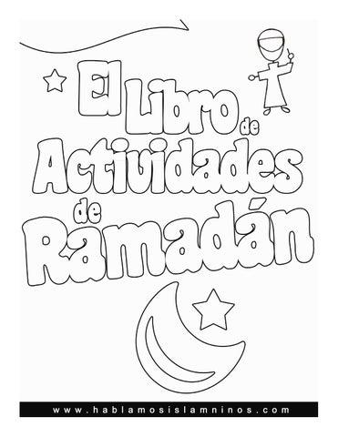 El Libro de Actividades de Ramadán by Hablamos Islam - issuu