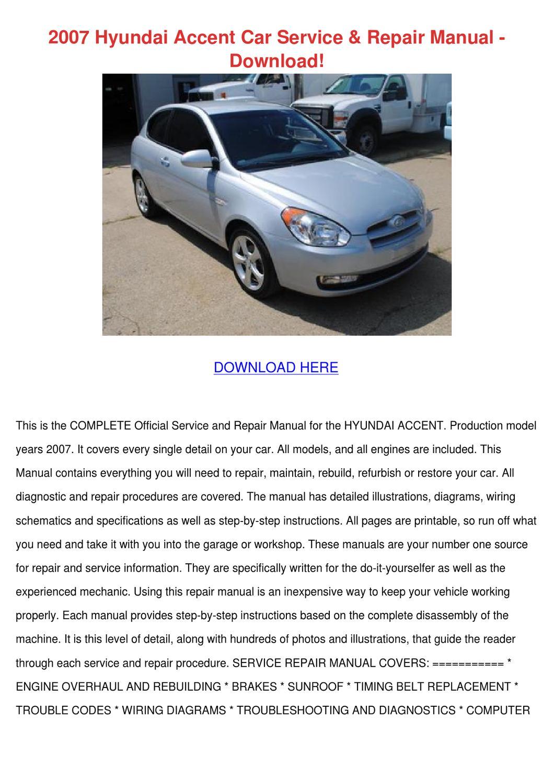 2007 hyundai accent car service repair manual by mattmcalister issuu