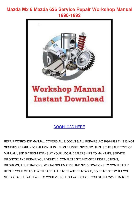 Mazda Mx 6 Mazda 626 Service Repair Workshop By
