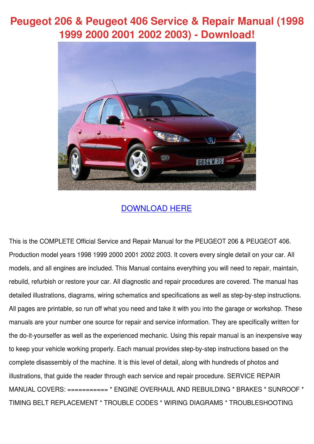 Peugeot 206 Peugeot 406 Service Repair Manual by JeannetteHammond - issuu