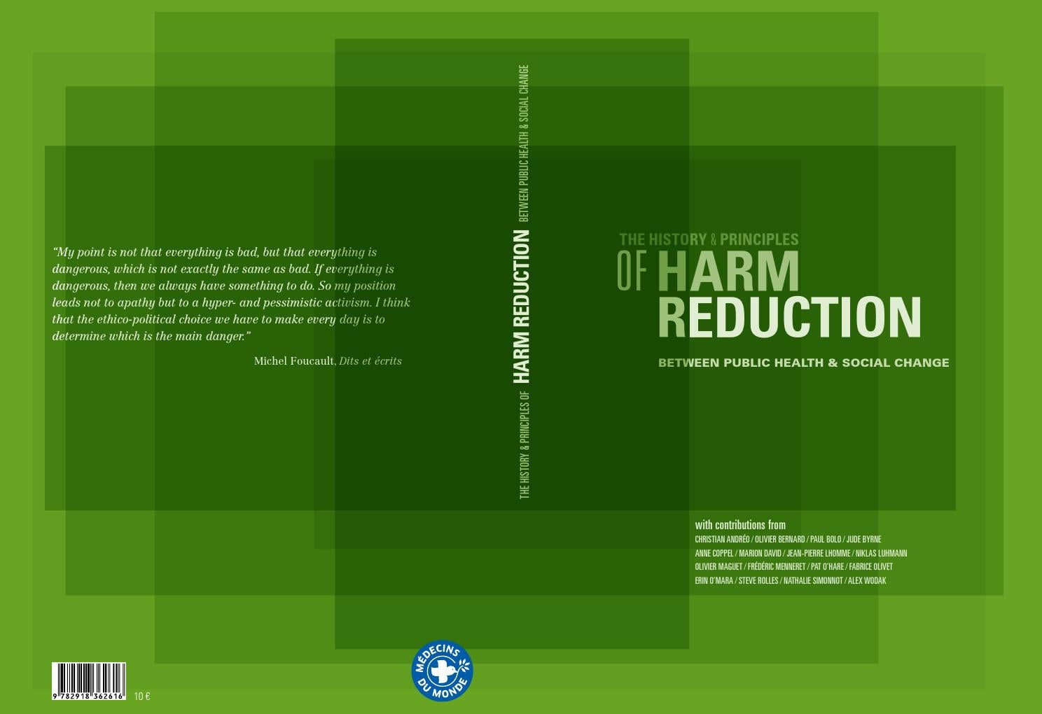 The history and Principles of Harm Reduction by Médecins du
