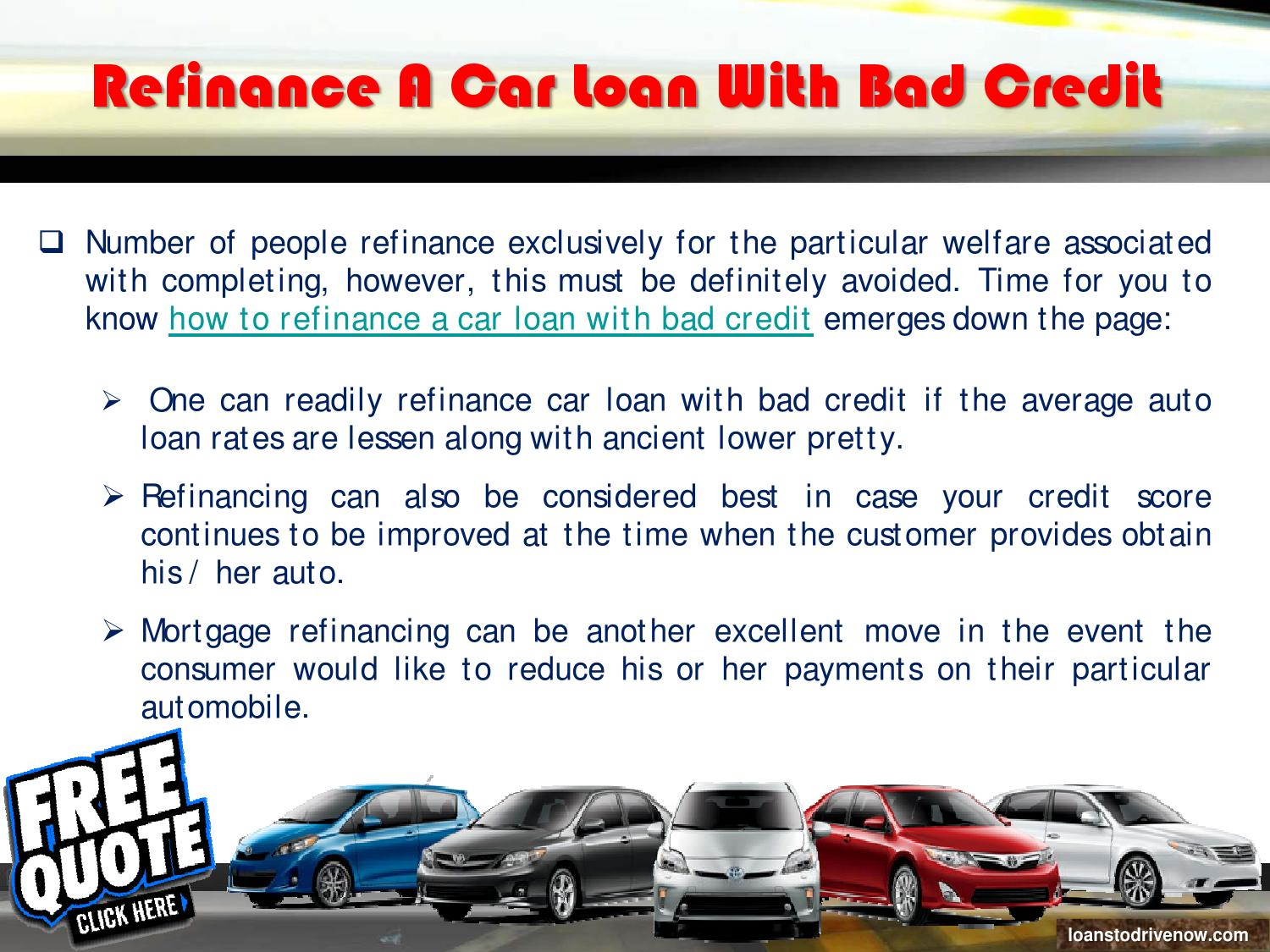 How To Refinance A Car Loan With Bad Credit By James William Issuu