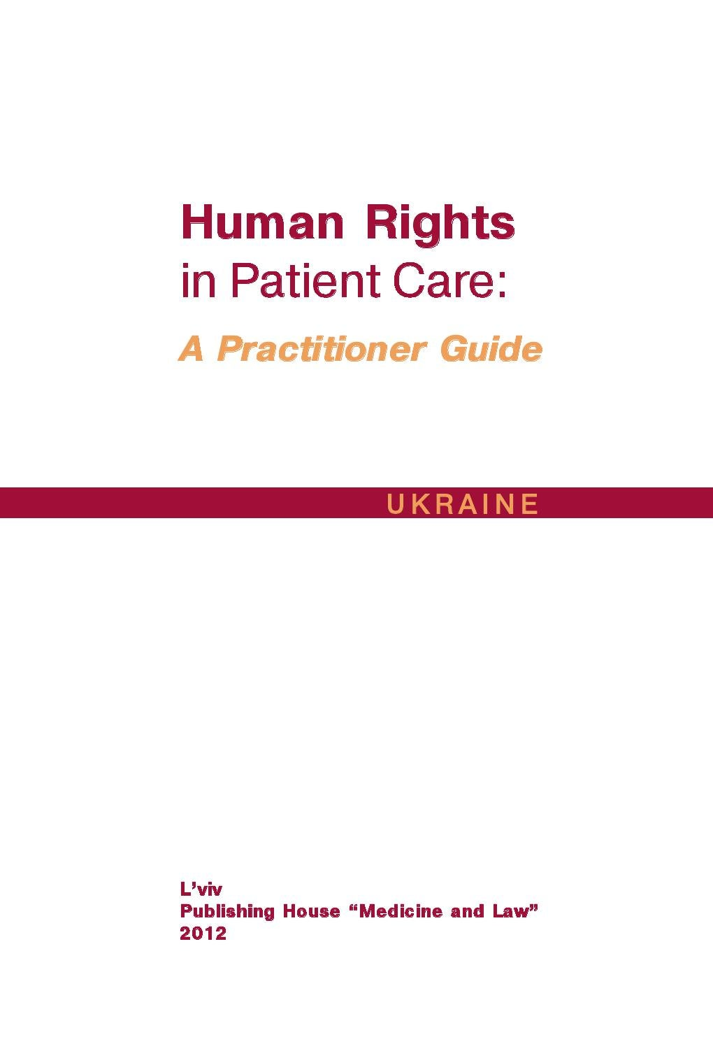 Human Rights in Patient Care: A Practitioner Guide by