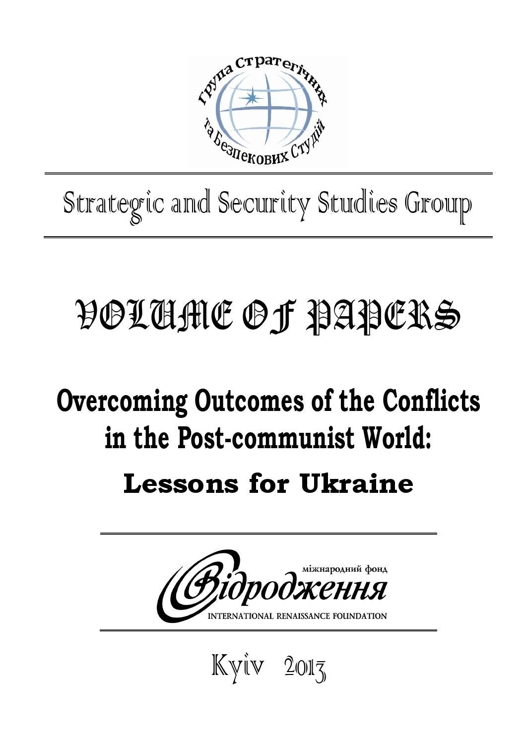 Overcoming Outcomes of the Conflicts in the Post-communist