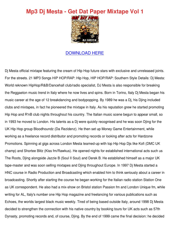 Mp3 Dj Mesta Get Dat Paper Mixtape Vol 1 by AshleighAshe - issuu