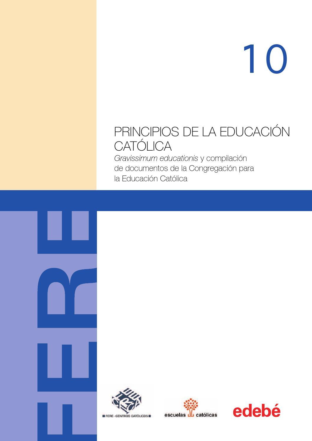 Principios de la educación católica by Escuelas Católicas - issuu