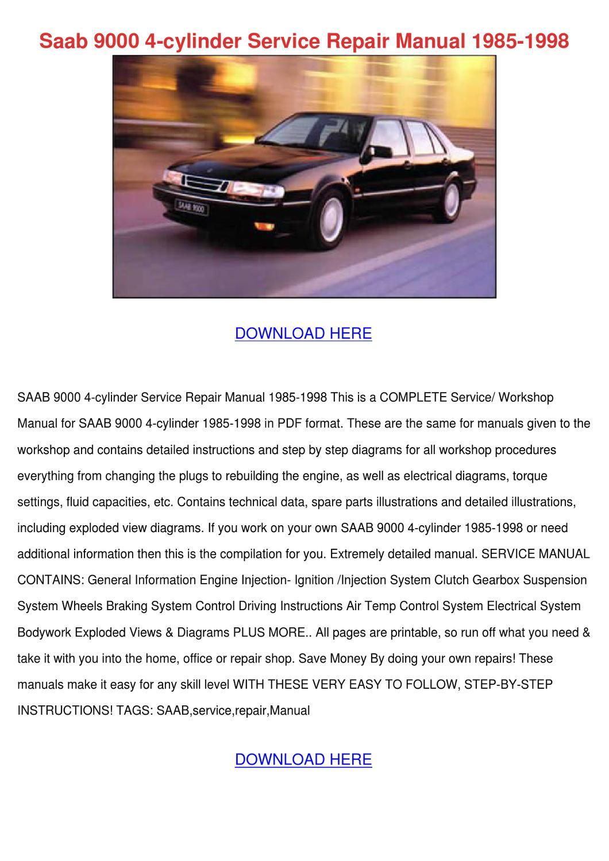 Saab 9000 4 Cylinder Service Repair Manual 19 by LukeLyles - issuu