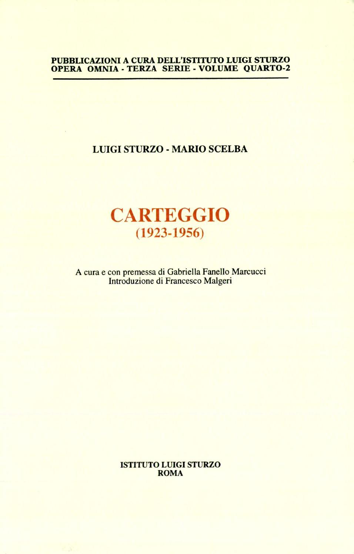 da9a28b4d7 04 2 luigi sturzo mario scelba carteggio 1923 1956 by Istituto Luigi Sturzo  - issuu