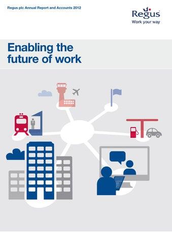 Regus Enabling The Future Of Work By James Roberts Issuu