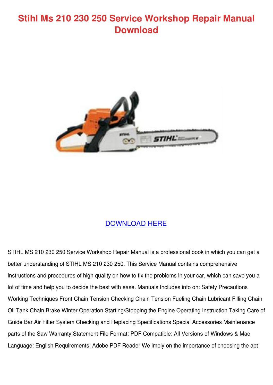 Stihl Ms 210 230 250 Service Workshop Repair by LukeLyles - issuu