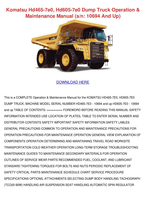 Komatsu Hd465 7e0 Hd605 7e0 Dump Truck Operat by ElanaCrutchfield - issuu