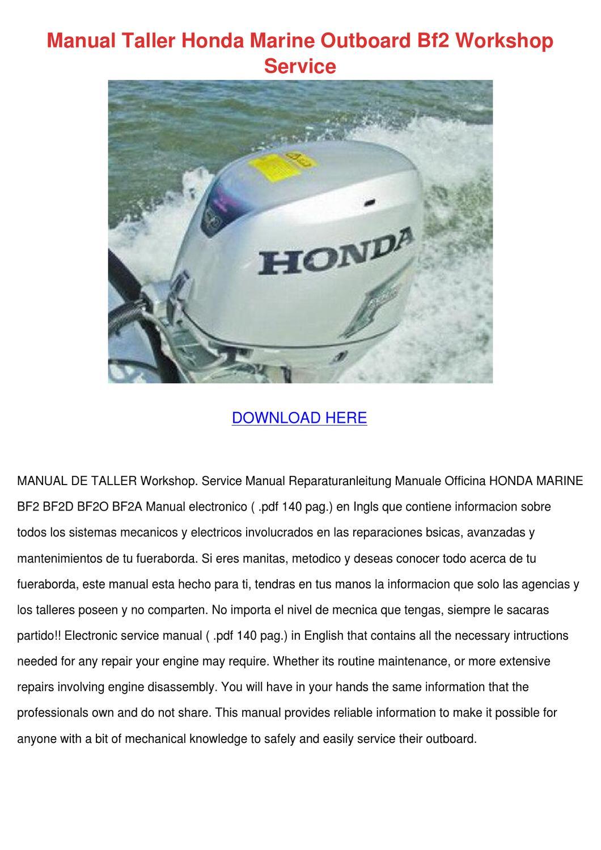 Manual Taller Honda Marine Outboard Bf2 Works by ElanaCrutchfield - issuu