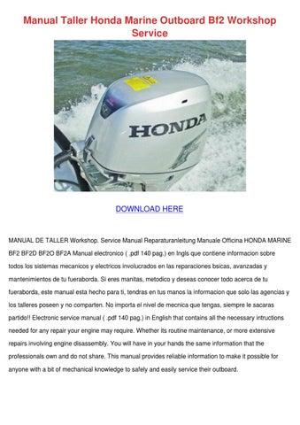 manual taller honda marine outboard bf2 works by elanacrutchfield rh issuu com Honda Repair Manual 1997 Honda Accord Manual