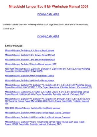 mitsubishi lancer evo 8 mr workshop manual 20 by elanacrutchfield rh issuu com Mitsubishi Lancer Evolution 6 mitsubishi evo 8 workshop manual