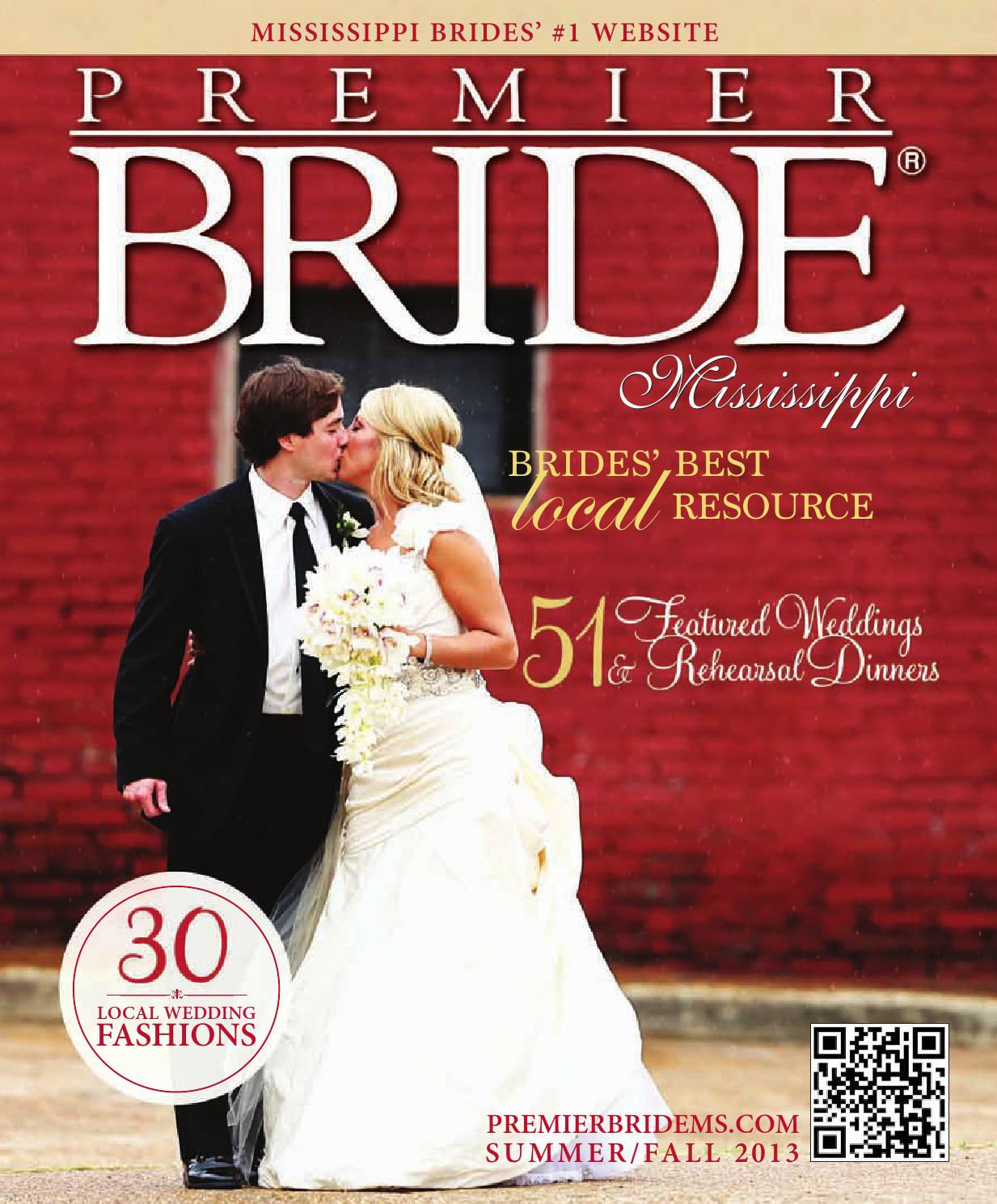 Premier Bride Mississippi Vol 23 by Premier Wedding - issuu
