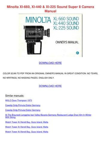 Minolta Xl 660 Xl 440 Xl 225 Sound Super 8 Ca by SylviaSledge - issuu