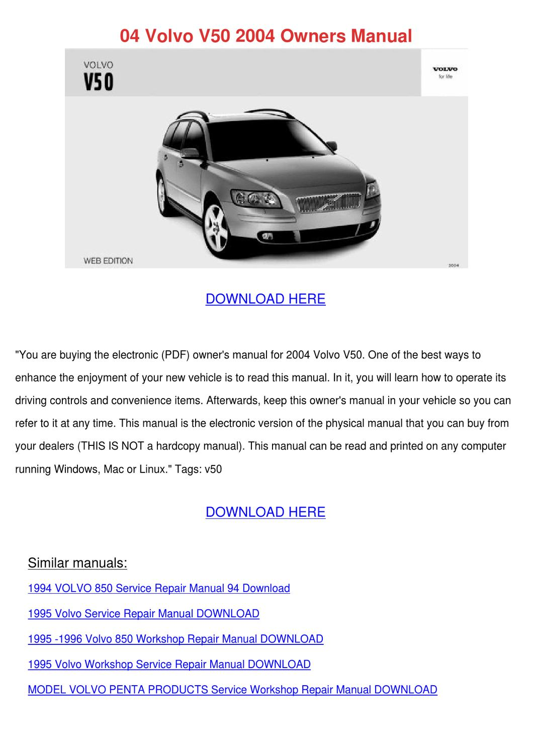 04 Volvo V50 2004 Owners Manual by EmilyDenning - issuu