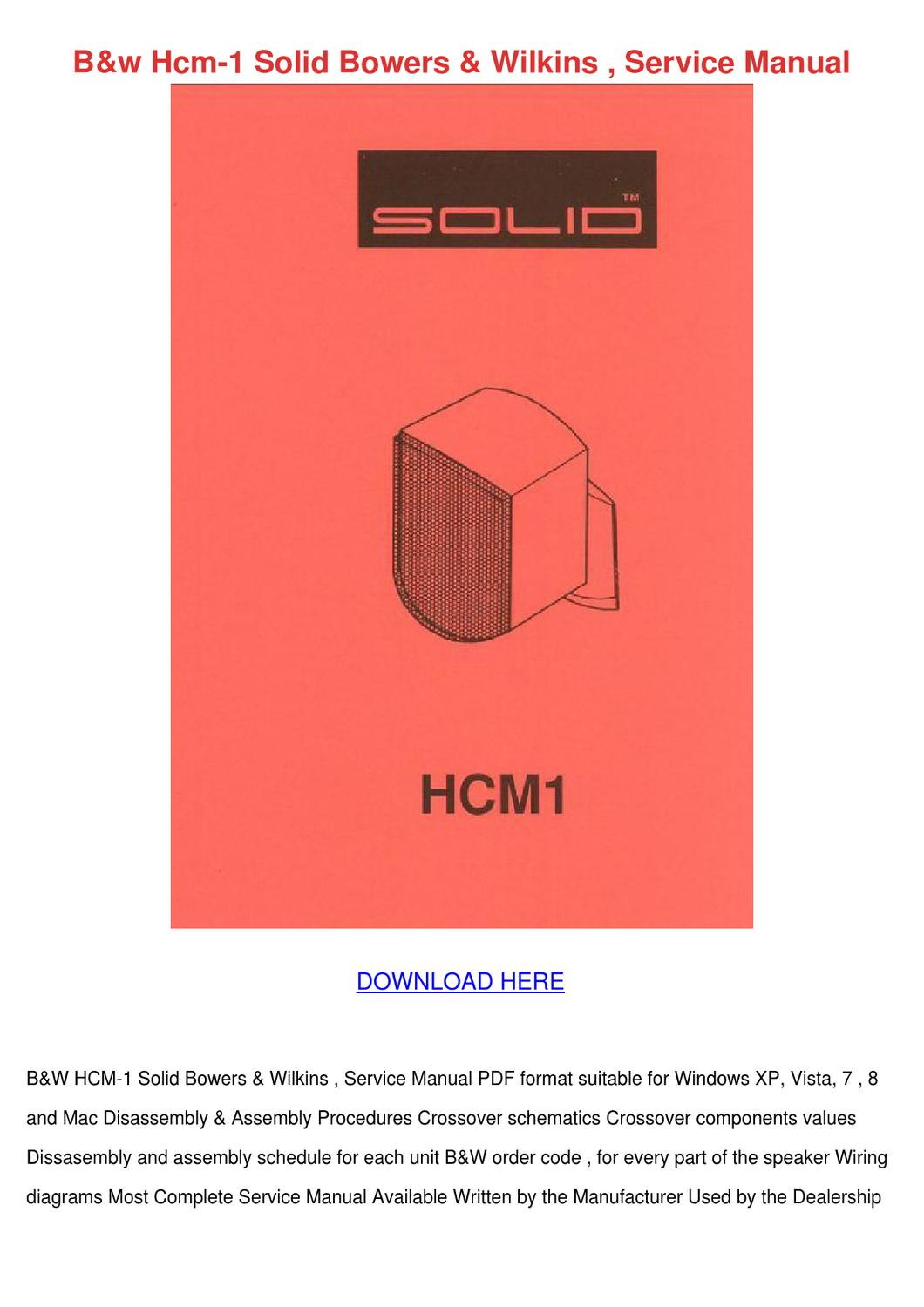Bw Hcm 1 Solid Bowers Wilkins Service Manual by GraceFincher - issuu
