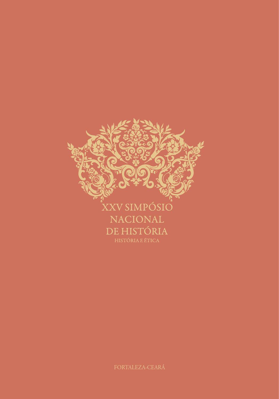 2f197688d Livro de Resumos do XXV Simpósio Nacional de História by Norton Falcão -  issuu