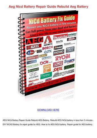 Aeg Nicd Battery Repair Guide Rebuild Aeg Bat by MaxMcnally - issuu