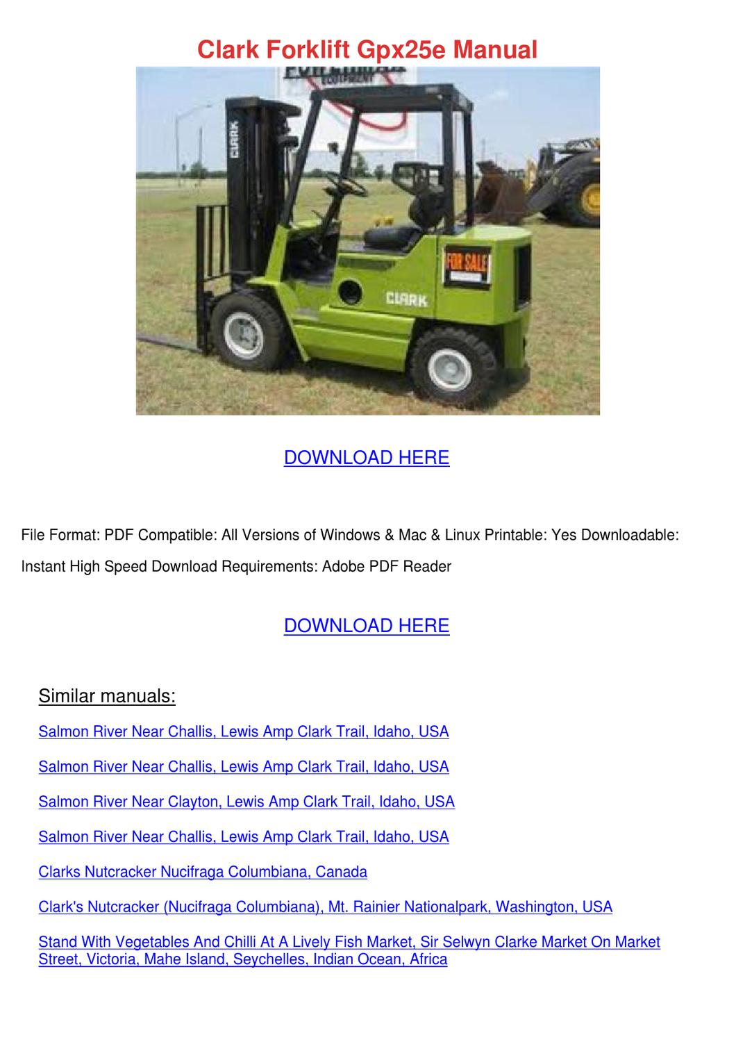 Clark Forklift Gpx25e Manual by MaxMcnally - issuu