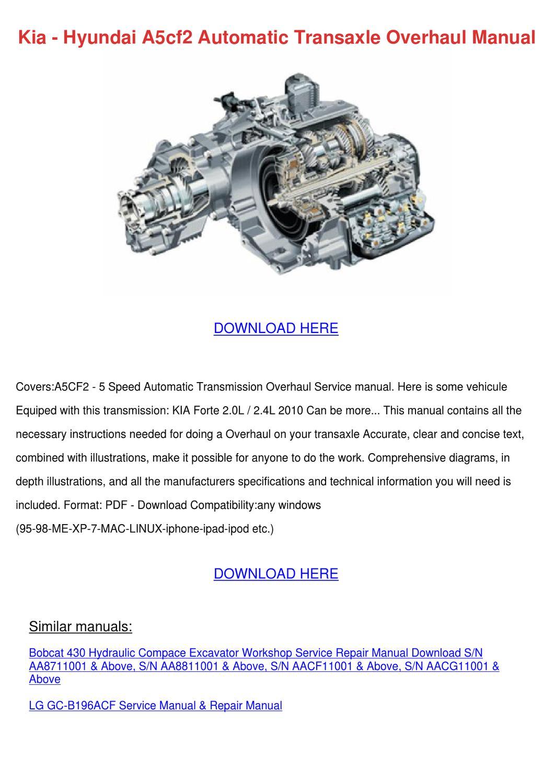Kia Hyundai A5cf2 Automatic Transaxle Overhau By Juanahill Issuu 2010 Forte Engine Diagram